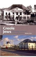 Creole Jews: Negotiating Community in Colonial Suriname (Caribbean Series)