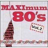 Maximum 80's Vol. 2