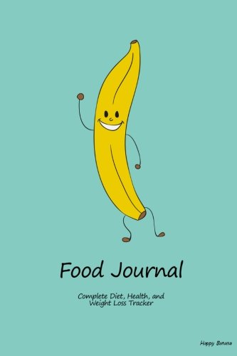 Food Journal: Complete Diet, Health, and Weight Loss Tracker - Happy Banana