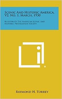 Book Scenic and Historic America, V2, No. 1, March, 1930: Bulletin of the American Scenic and Historic Preservation Society