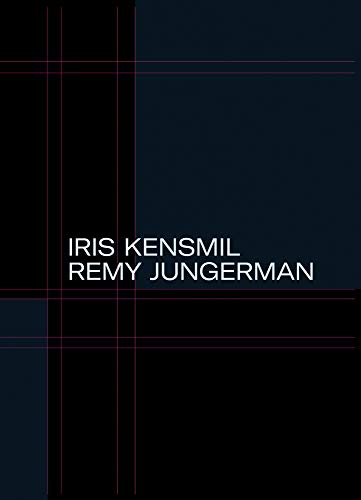- The Measurement of Presence: Iris Kensmil and Remy Jungerman