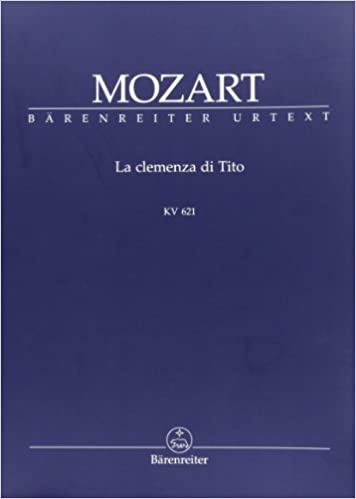 La clemenza di Tito: Opera seria in due atti KV 621. Studienpartitur. Mit zweisprachigem Vorwort B0072CTP00