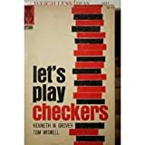 Let's Play Checkers, Kenneth Grover and Tom Wiswell, 0679140190