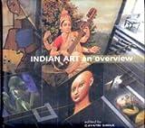 Indian Art, an Overview, Gayatri Sinha, 8129102005