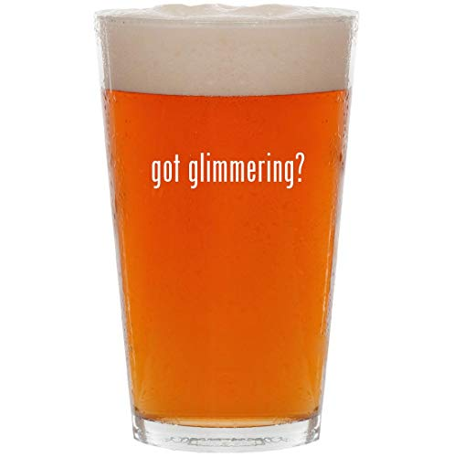 got glimmering? - 16oz All Purpose Pint Beer Glass