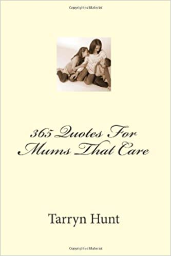 Book 365 Quotes For Mums That Care