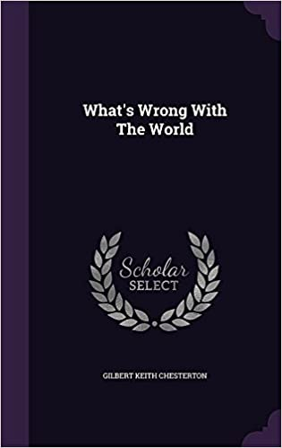 Download What's Wrong with the World PDF, azw (Kindle), ePub