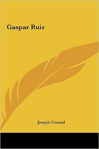 Livre électronique gratuit à télécharger Gaspar Ruiz PDF