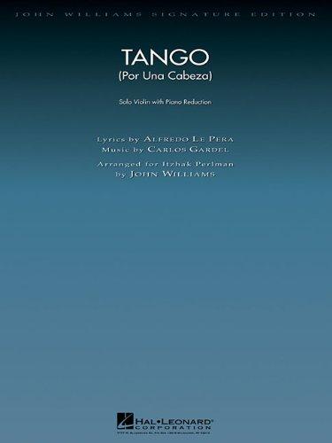 Tango (Por Una Cabeza): Violin with Piano Reduction (John Williams Signature Editions)
