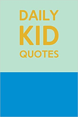 Daily Kid Quotes Cute Notebook For Recording Your Childs