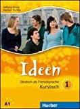Ideen. Kursbuch-Arbeitsbuch. Con espansione online. Per le Scuole superiori. Con CD Audio. Con CD-ROM: 1