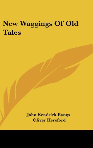book cover of New Waggings Of Old Tales