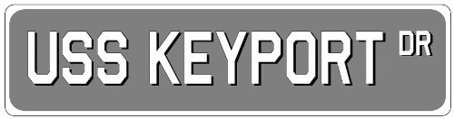 USS KEYPORT Street Sign - Aluminum Navy Ship Signs - 6 x 24 Inches