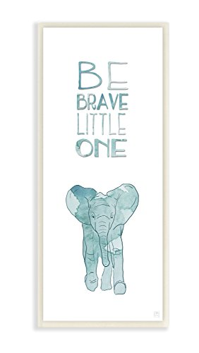 The Kids Room By Stupell Be Brave Little One Elephant Wall ()