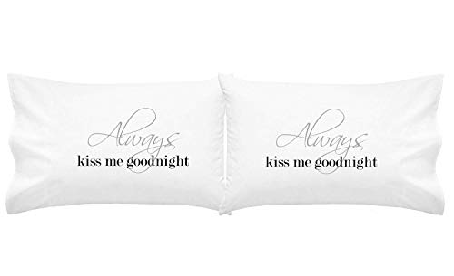 (Oh, Susannah Always Kiss Me Goodnight Couples Pillow Cases (for Weddings, People in Love) (King) Girlfriend Gifts)