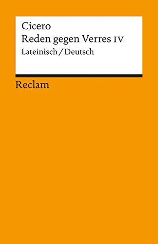 Reden gegen Verres IV: Lat. /Dt. (Reclams Universal-Bibliothek)