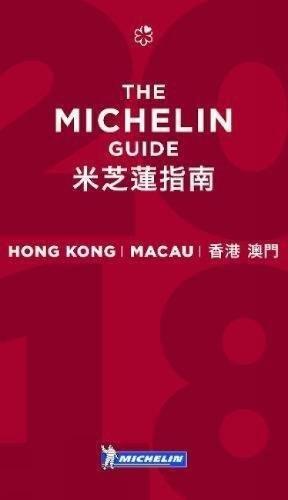 MICHELIN Guide Hong Kong & Macau 2018: Restaurants & Hotels (Michelin Guide/Michelin)...