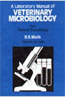 Lab. Manual of Veterinary Microbiology (In 4 Parts) Part I : General Bacteriology