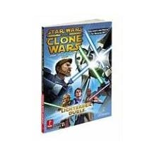 Star Wars Clone Wars: Lightsaber Duels and Jedi Alliance: Prima Official Game Guide