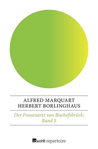 Download Der Frauenarzt von Bischofsbrück pdf