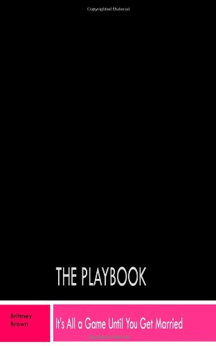Download The Playbook: It's All a Game Until You Get Married pdf