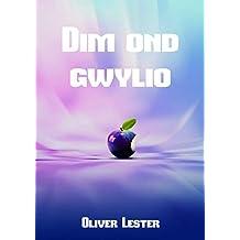 Dim ond gwylio (Welsh Edition)