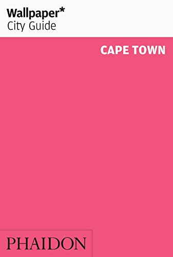 Wallpaper* City Guide Cape Town (Wallpaper City Guides)