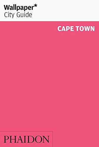 Wallpaper* City Guide Cape Town (Wallpaper City (Guide Cape)