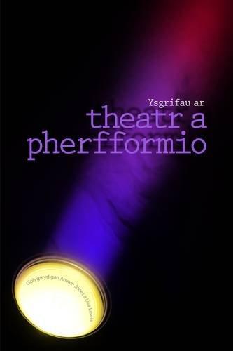 Download Ysgrifau ar Theatr a Pherfformio (Welsh Edition) ebook