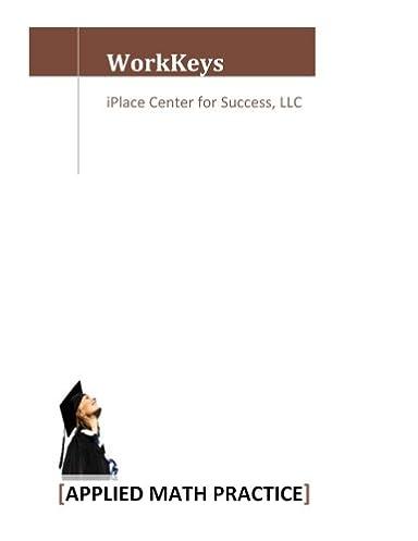 workkeys applied math practice mrs alicia russell davis rh amazon com WorkKeys Test WorkKeys Pre-test