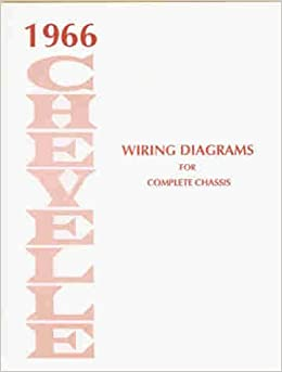 1966 chevrolet chevelle wiring diagram reprint bu ss el 1966 chevrolet chevelle wiring diagram reprint bu ss el camino chevrolet amazon com books