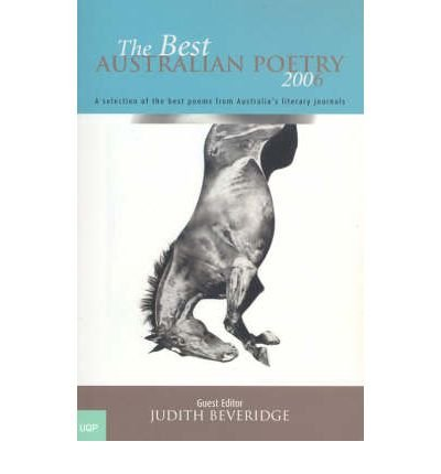 Download [(The Best Australian Poetry 2006 2006)] [Author: Judith Beveridge] published on (August, 2006) pdf epub