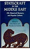 Statecraft in the Middle East : Oil, Historical Memory, and Popular Culture, , 0813010586