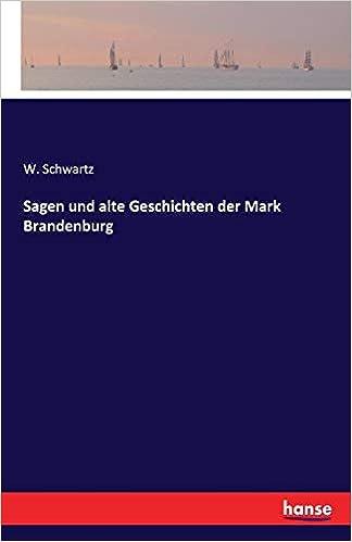 Sagen Und Alte Geschichten Der Mark Brandenburg Amazones