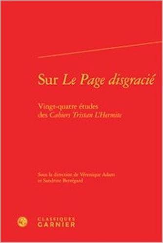 En ligne téléchargement gratuit Sur le page disgracié : Vingt-quatre études des cahiers Tristan l'hermite pdf, epub ebook