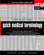 Read Online Quick Medical Terminology (4th, 03) by Steiner, Shirley Soltesz [Paperback (2002)] PDF