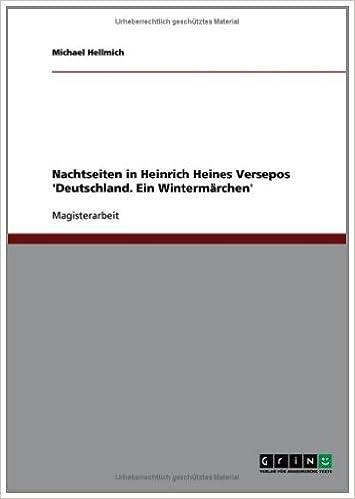 Beste lydbøker last ned iphone Nachtseiten in Heinrich Heines Versepos 'Deutschland. Ein Wintermärchen' (German Edition) by Michael Hellmich på norsk PDF B007S13P1A