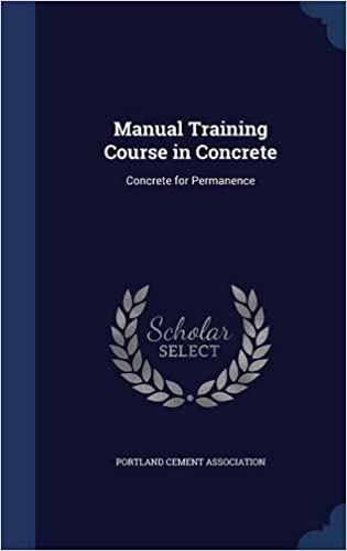 Manual Training Course in Concrete: Concrete for Permanence