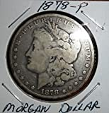 1878 Morgan Silver Dollar -- Good/Very Good -- 90% Silver -- First Year of Issue