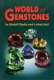 World of Gemstones, Rudolf Duda and Lubos Rejl, 094500530X