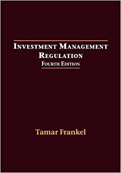 Investment Management Regulation, Fourth Edition