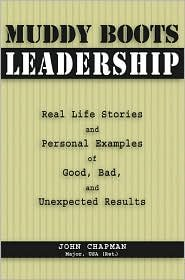 Muddy Boots Leadership Publisher: Stackpole Books; illustrated edition