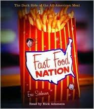 Fast Food Nation Publisher: Random House Audio; Abridged edition by