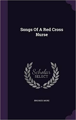 Songs Of A Red Cross Nurse