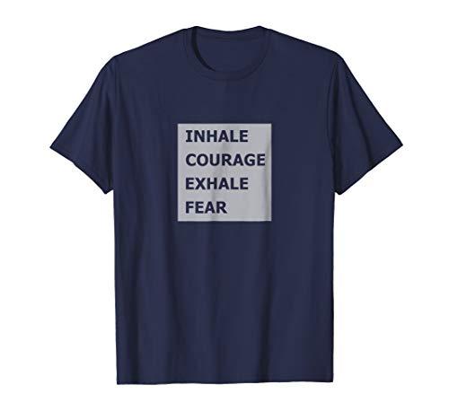 Punk Grandad Inhale Courage Exhale Fear Motivation (Fear Punk Shirt)