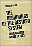 The Beginnings of the Gestapo System, Aronson, Shlomo, 0878552030