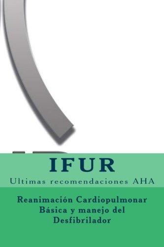 RCP y manejo del DESA (Spanish Edition)
