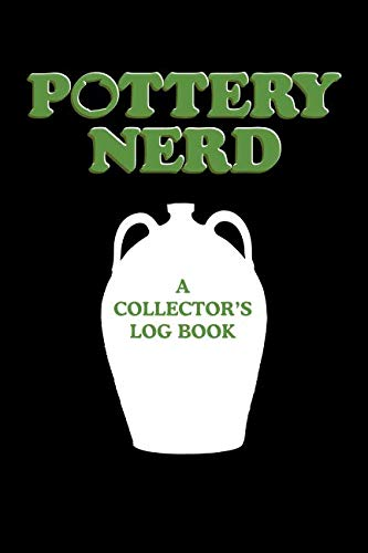Pottery Nerd: A Collector's Log Book