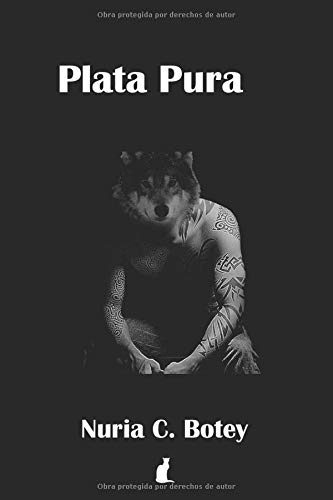 Plata Pura: Un lobo hombre en Madrid: Amazon.es: C. Botey ...