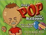 Don't Pop Your Balloon!, Janet Bender, 193163629X